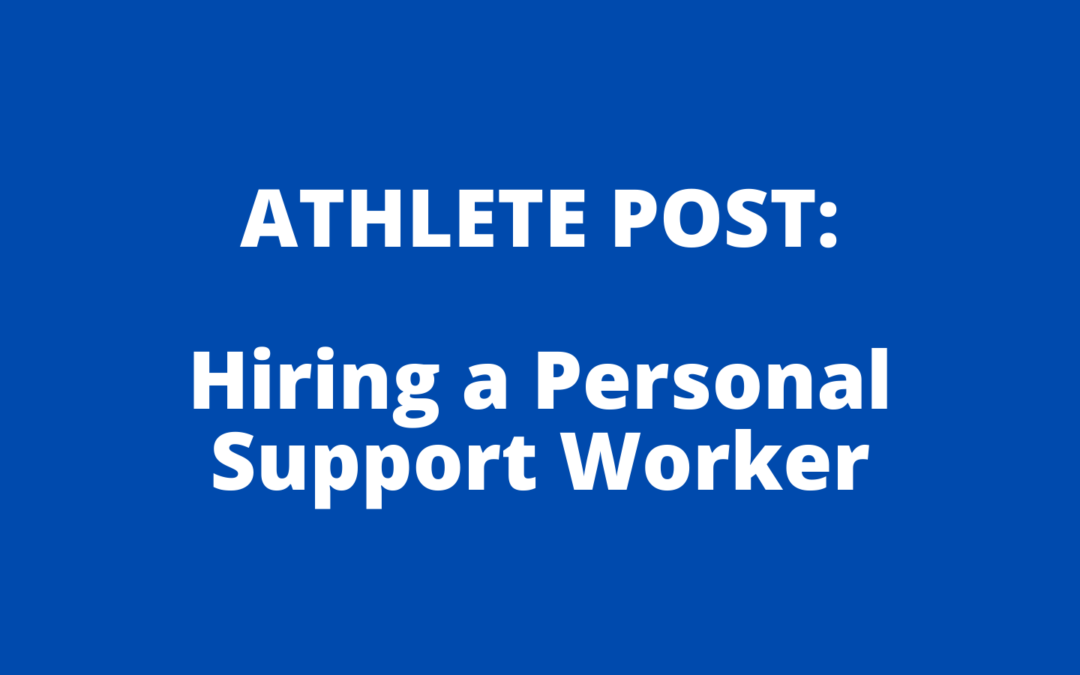 Hiring a Personal Support Worker